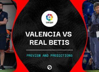 Liga, Valencia-Betis: quote, pronostico e probabili formazioni