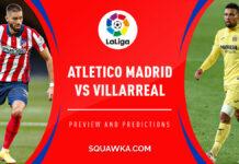 Liga, Atletico Madrid-Villarreal: quote, pronostico e probabili formazioni