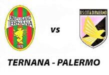 Serie C, Ternana-Palermo: quote, pronostico e probabili formazioni