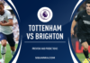 Premier League, Tottenham-Brighton: quote, pronostico e probabili formazioni