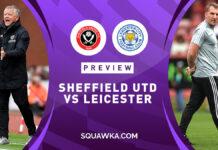 Premier League, Sheffield Utd-Leicester: quote, pronostico e probabili formazioni